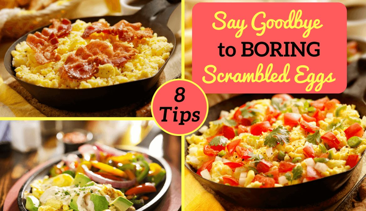 8 Ways to Make Scrambled Eggs Egg-citing