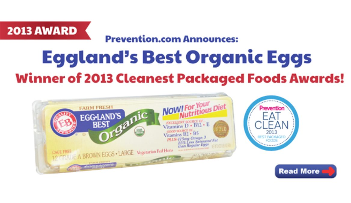 Eggland's Best Organic Eggs Wins 2013 Cleanest Packaged Foods Award from Prevention Magazine