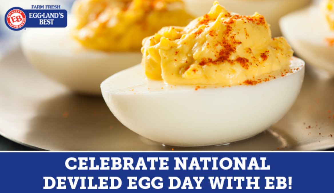 Celebrate National Deviled Egg Day with Eggland's Best