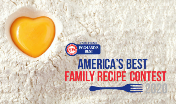 "Eggland's Best Announces ""America's Best Family Recipe"" Contest 2020"