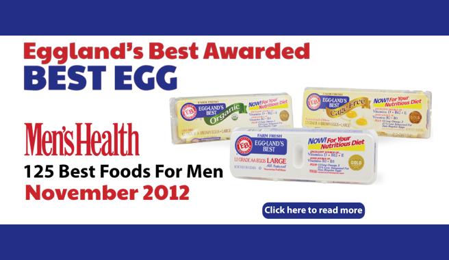"""Eggland's Best Awarded """"Best Egg"""" On Men's Health Magazine's Annual List of 125 Best Foods for Men"""