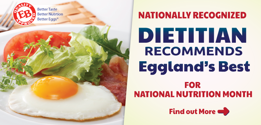 Nationally Recognized Dietitian & Fitness Expert Recommends Eggland's Best