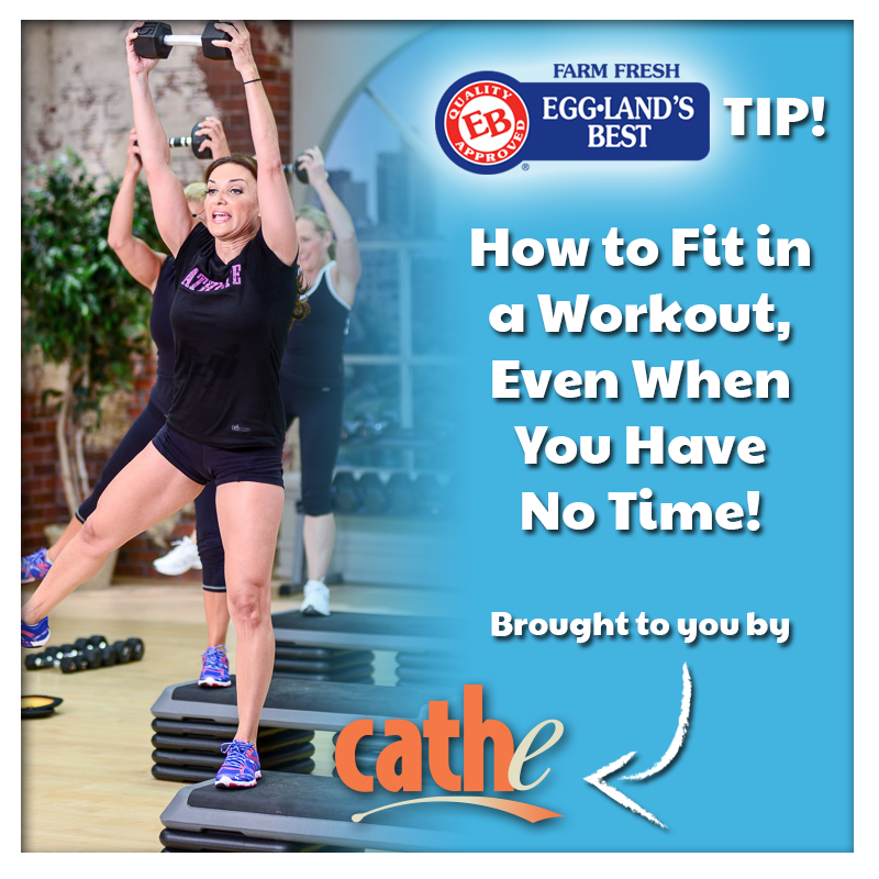 Cathe Tip – How to Fit in a Workout Even When You Have No Time