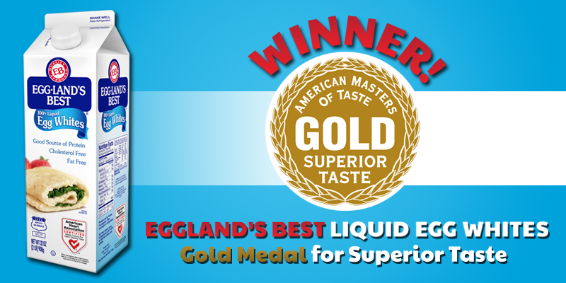 "Eggland's Best Liquid Egg Whites Awarded ""American Masters of Taste Gold Seal Award"""