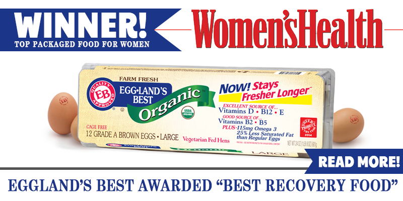 "Women's Health Reveals Eggland's Best Eggs as a Top Food for Women: Eggland's Best Awarded ""Best Recovery Food"""