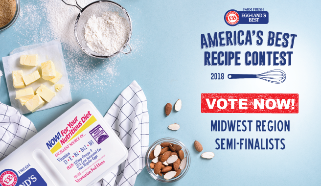 "Midwest Semi-Finalists Announced in the 2018 Eggland's Best ""America's Best Recipe"" Contest"